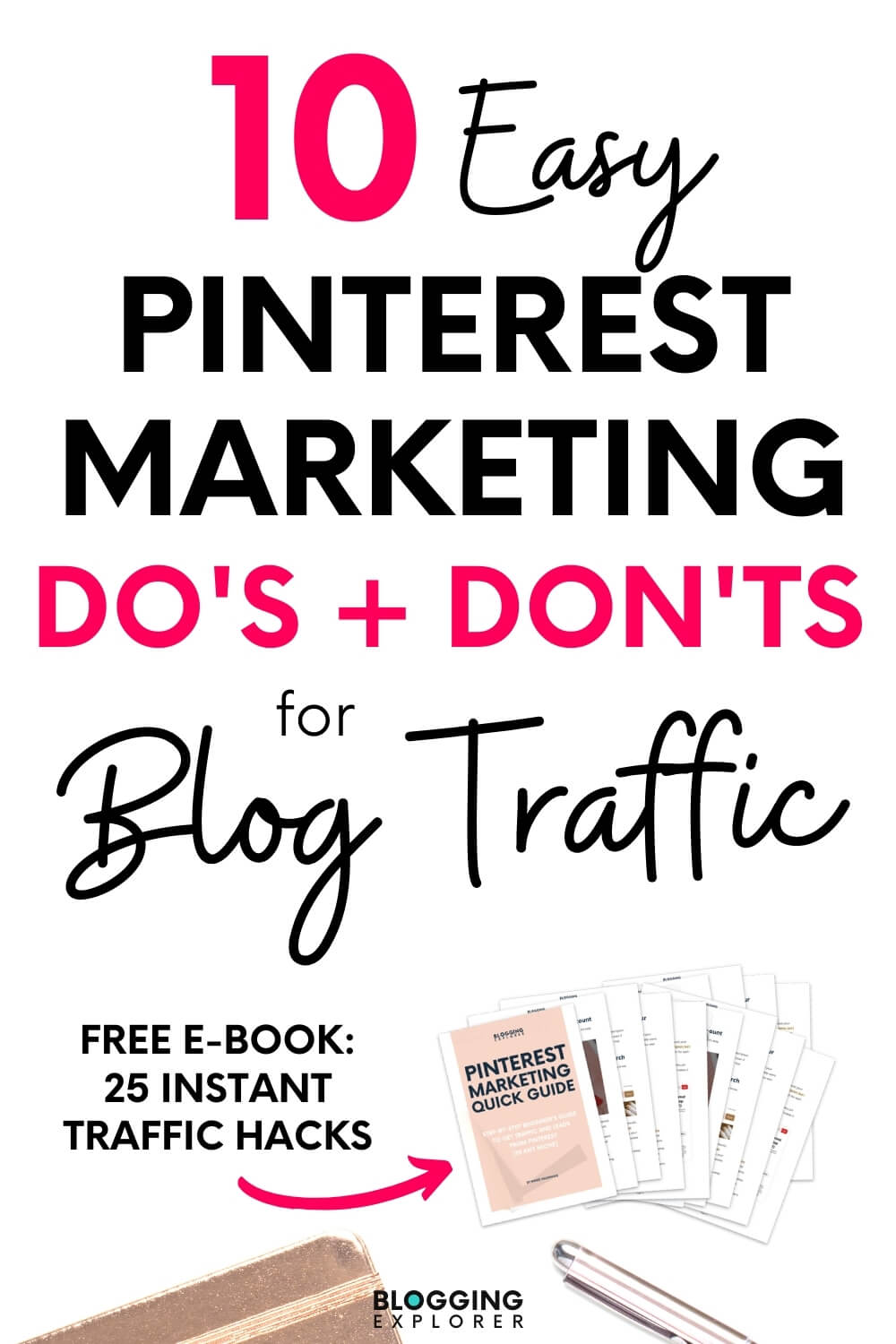 10 quick and easy Pinterest marketing dos and donts to grow your blog traffic for free