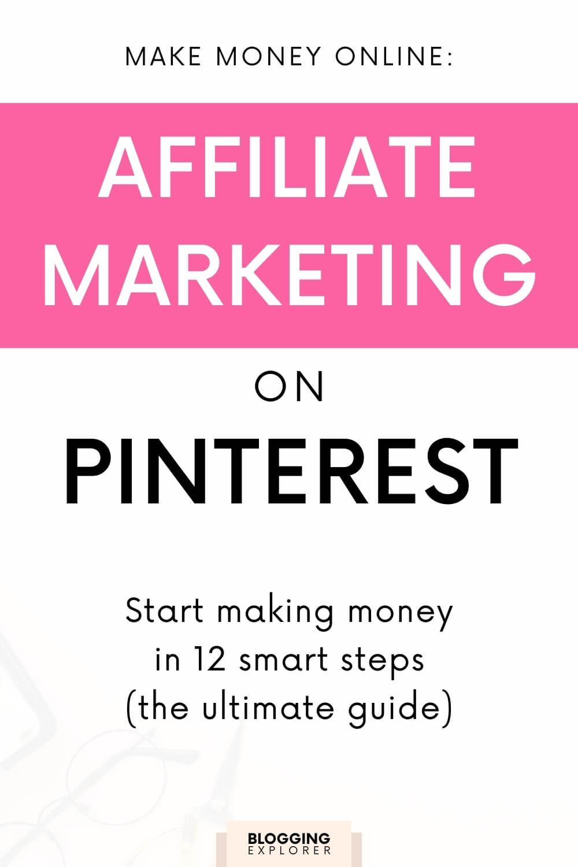 Affiliate marketing on Pinterest - Free guide for making money online