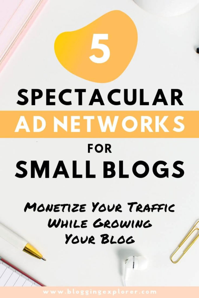 Best ad networks for small publishers and blogs for passive income to make money blogging