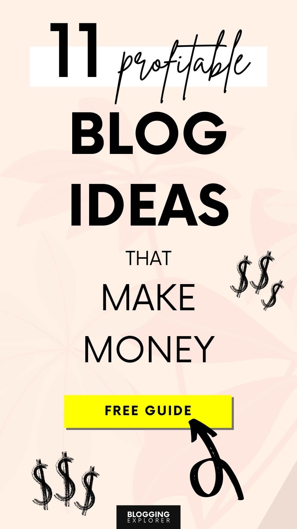 Blog ideas that make money - Start a blog to make money online - Blogging Explorer
