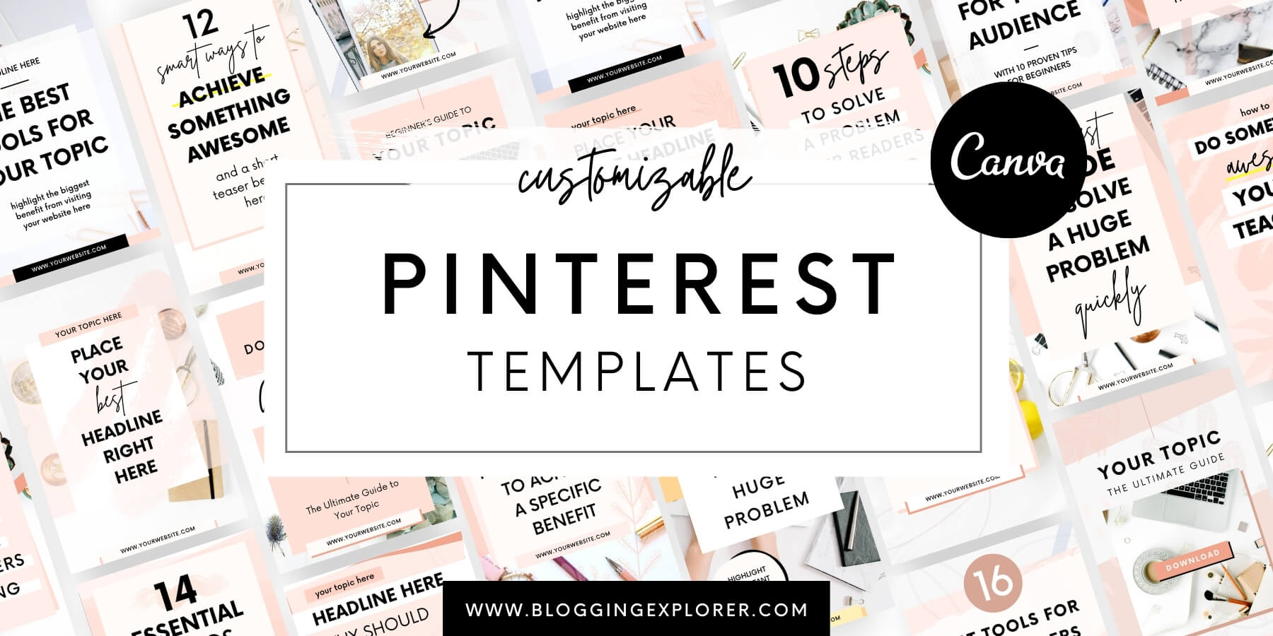 Customizable Canva Pinterest Templates for Bloggers - Blogging Explorer