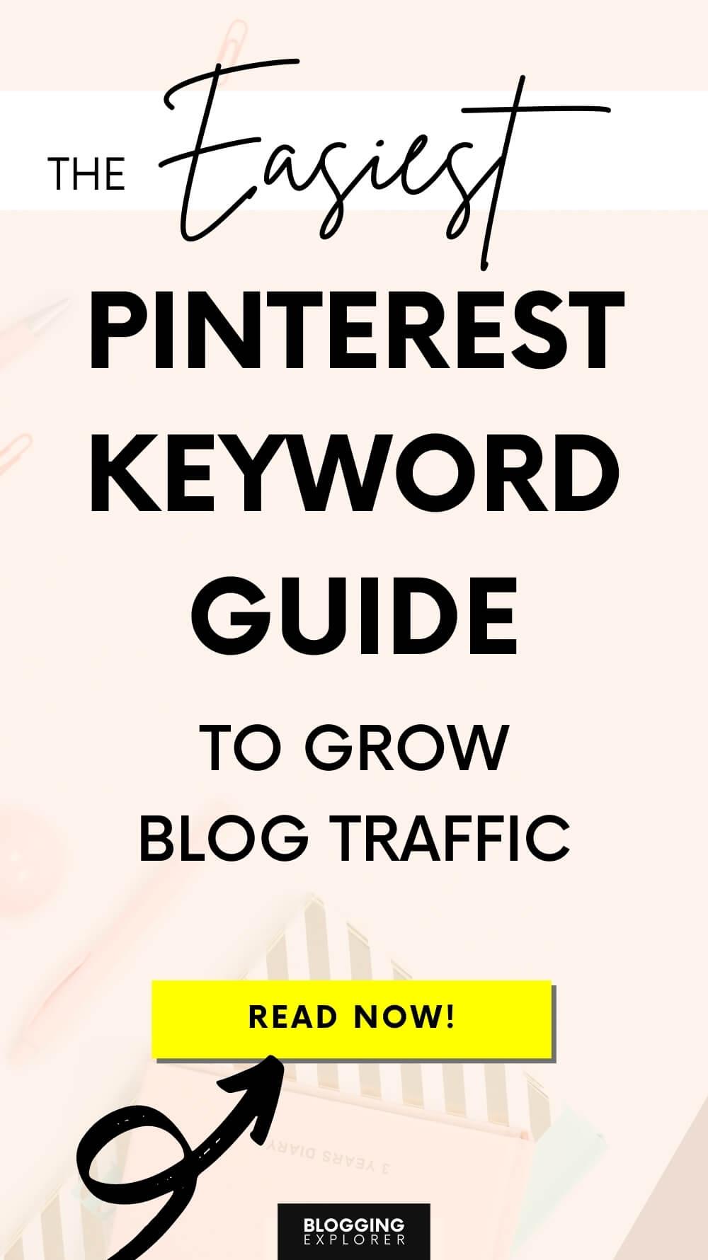 Find popular Pinterest keywords to grow blog traffic - Blogging Explorer