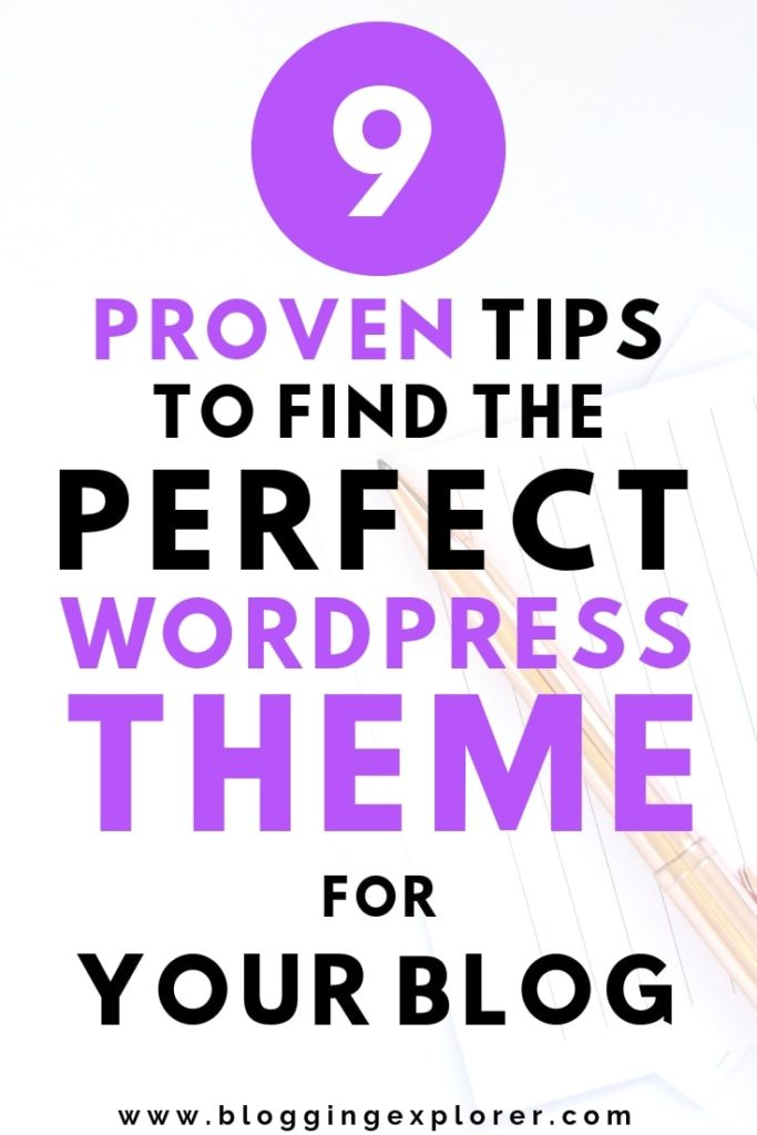 Find the perfect WordPress theme for blogging with these 9 simple tips for beginners bloggers