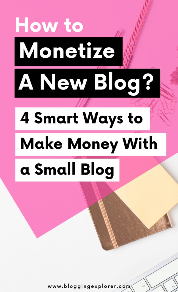 How do people make money blogging - Monetize a small blog