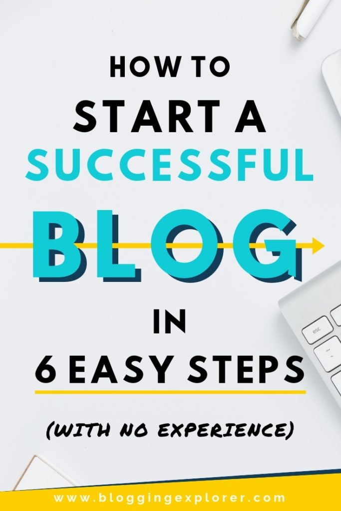 How to Start a Successful Blog for Beginners - Step by Step Guide with Best Blogging Tips