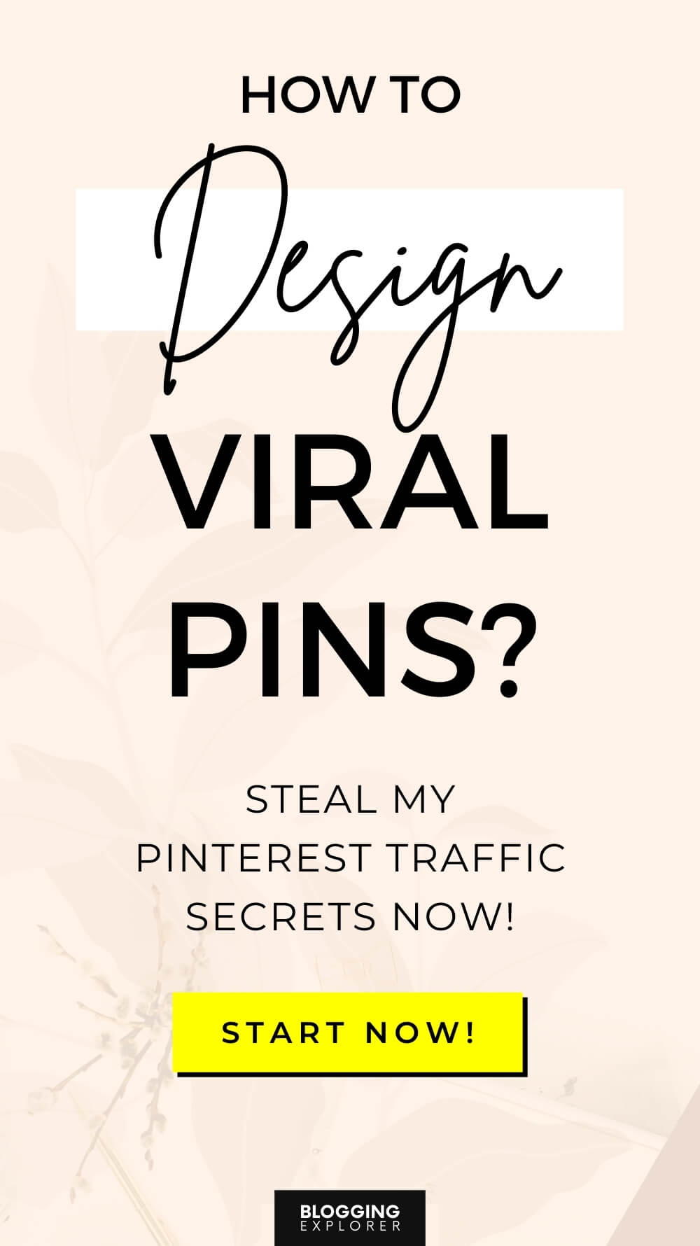 How to design viral pins for Pinterest - Blog traffic guide for beginners