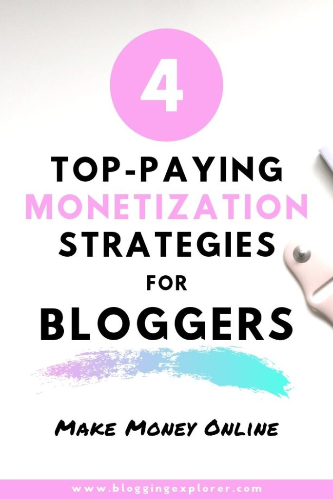 How to earn money with blogging - Best monetization strategies for bloggers