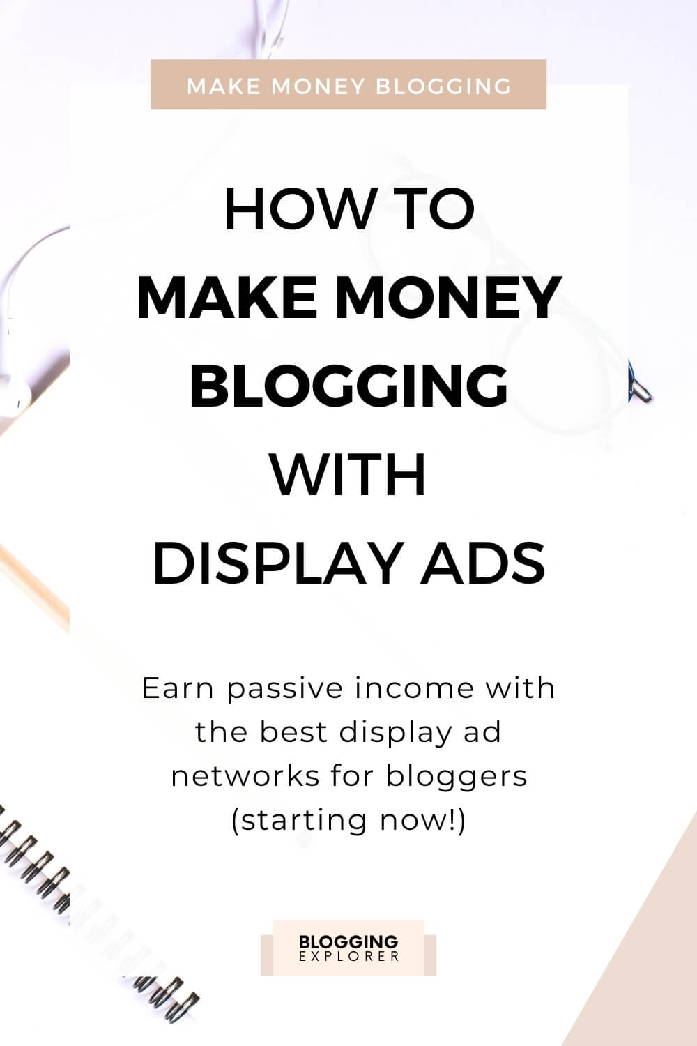 How to Make Money With Ads on Your Blog in 2020