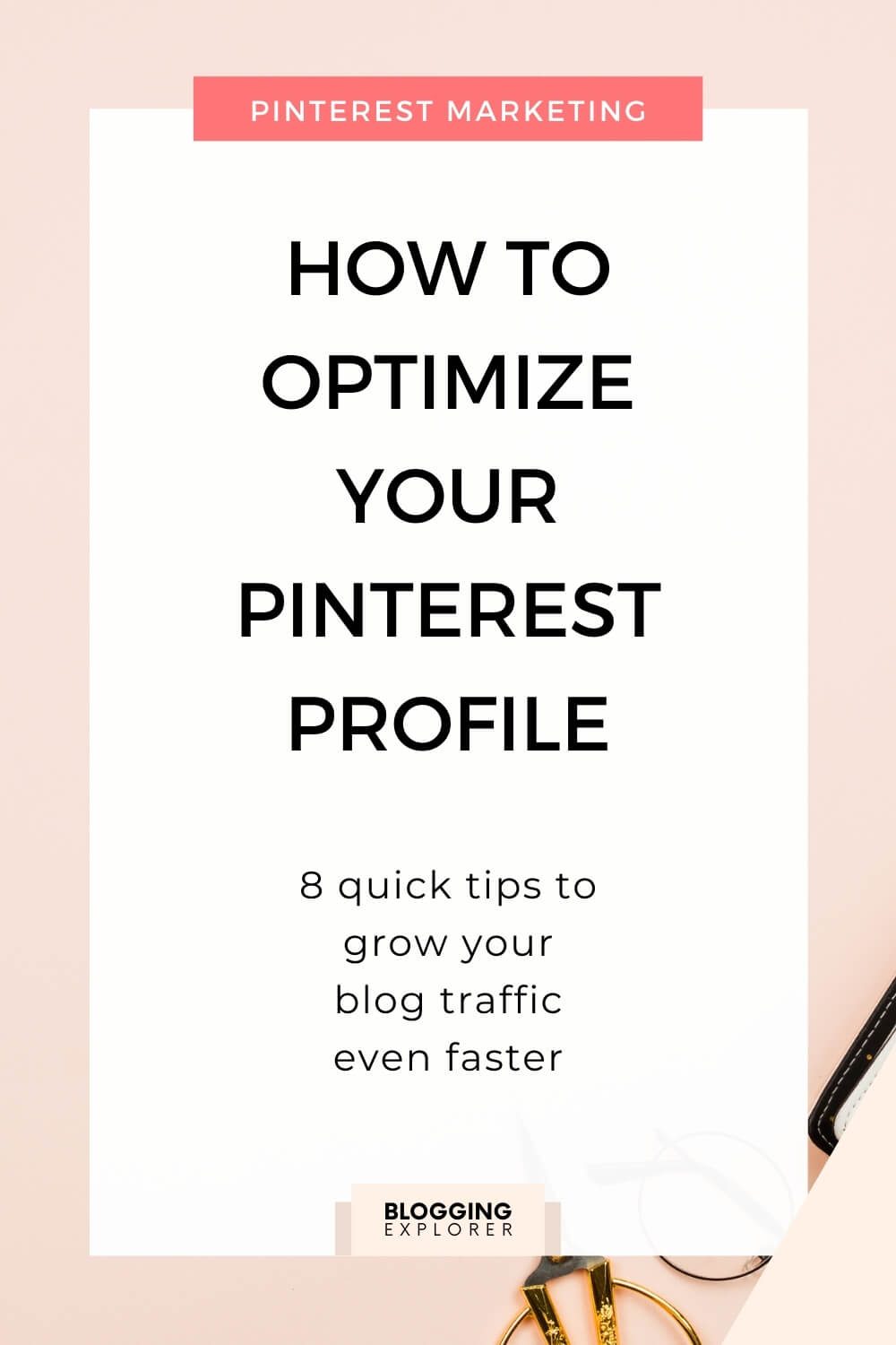 How to optimize your Pinterest profile to grow blog traffic – Pinterest marketing tips for bloggers