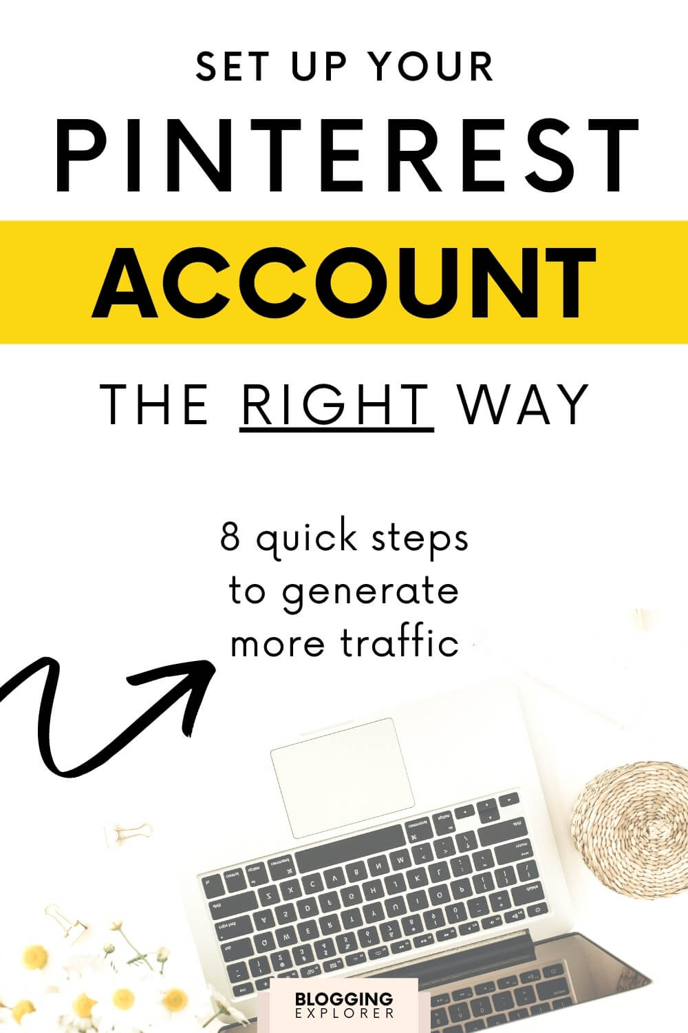 How to set up your Pinterest account to grow blog traffic faster – Pinterest marketing tips for bloggers