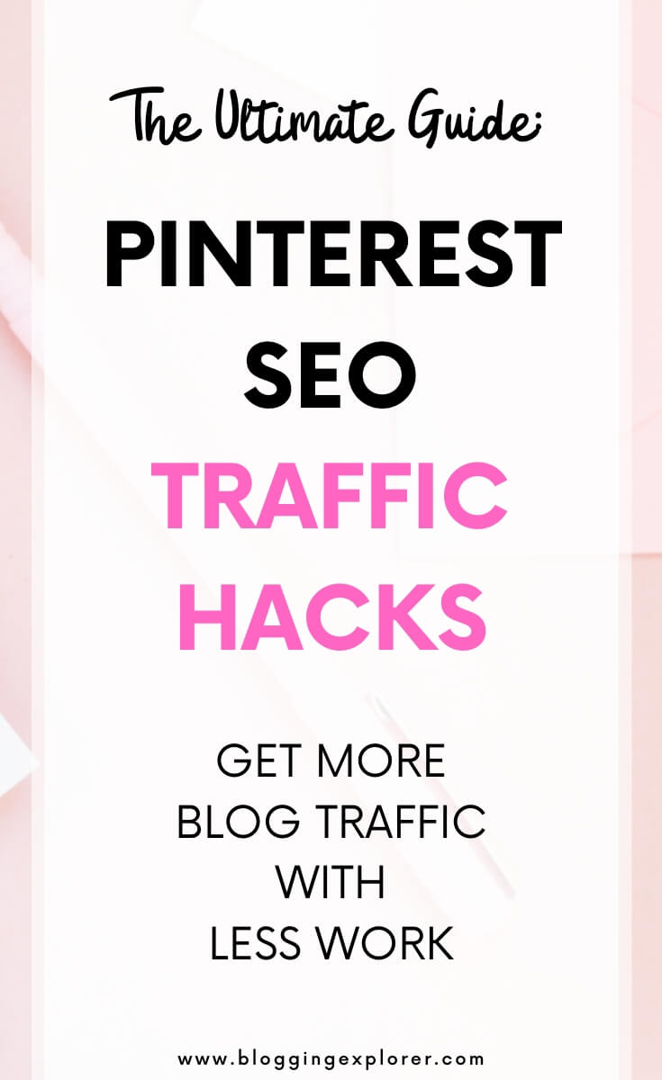 How to use Pinterest SEO to grow blog traffic - The ultimate guide for beginners