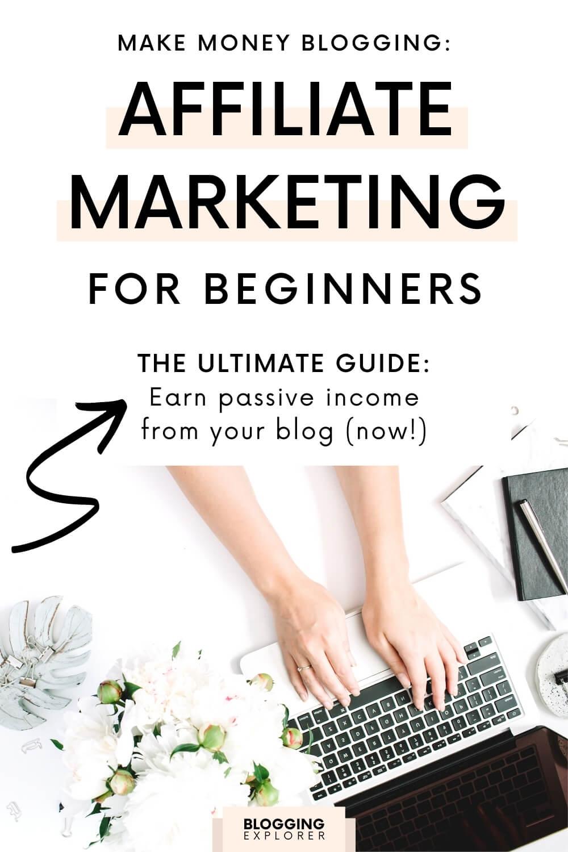 Make money blogging with affiliate marketing - Blogging Explorer
