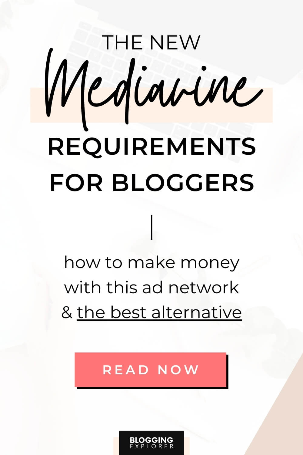 Mediavine Requirements in 2021: What You Must Know (And How to Reach Them)