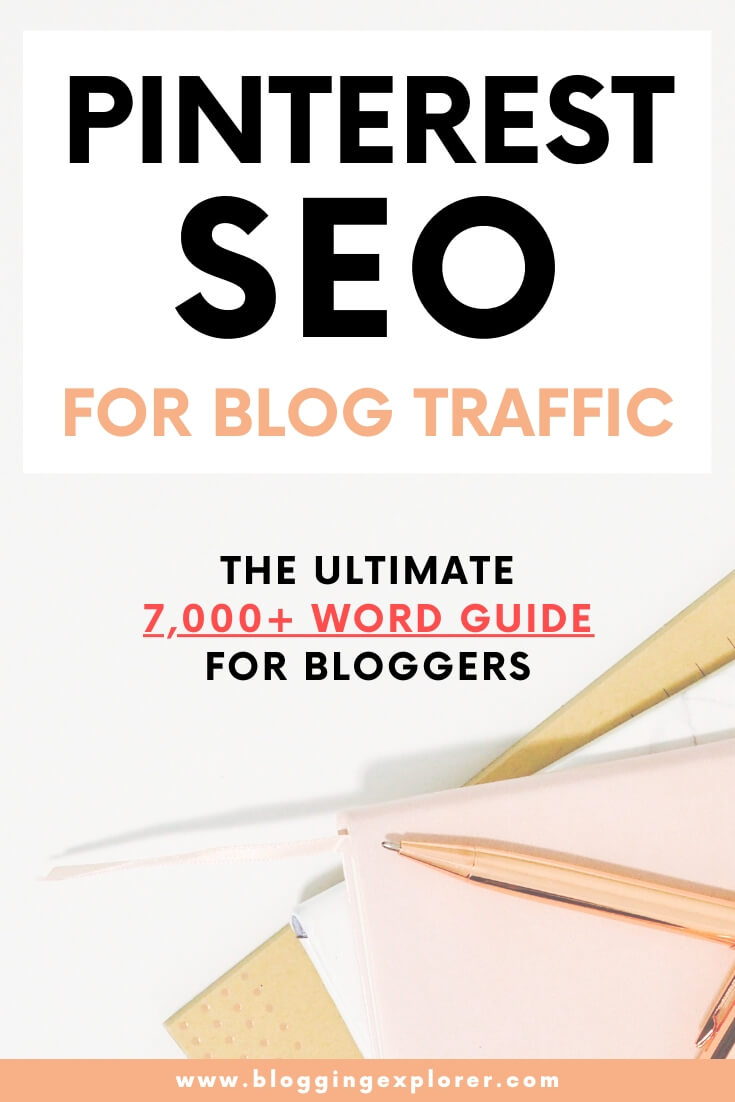Pinterest SEO Guide for Blog Traffic - How to use Pinterest to drive traffic