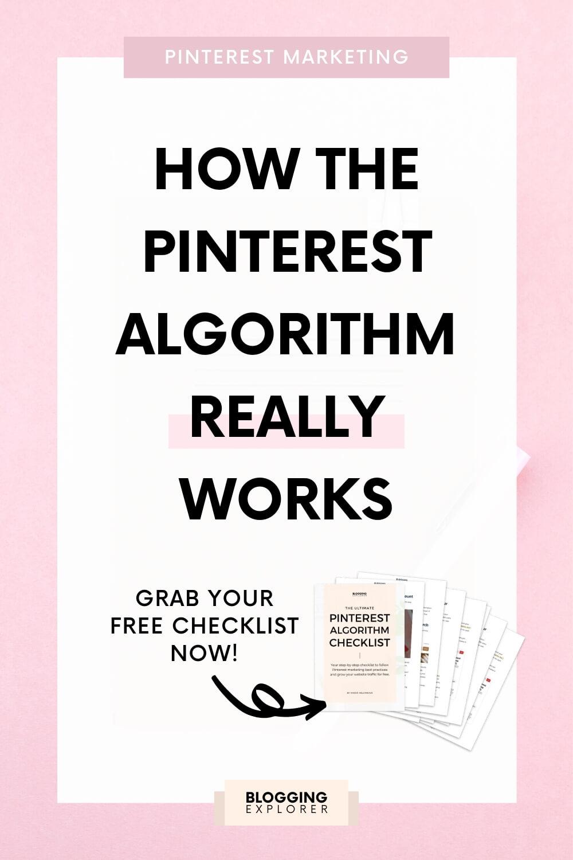 Pinterest algorithm guide - Pinterest marketing strategy tips - Blogging Explorer