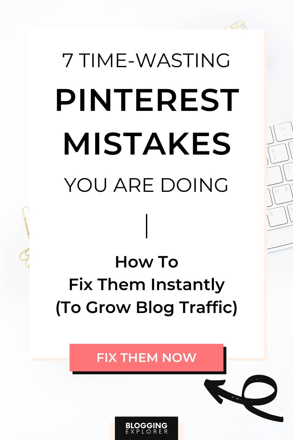 Pinterest marketing mistakes and how to fix them instantly - Grow blog traffic with Pinterest