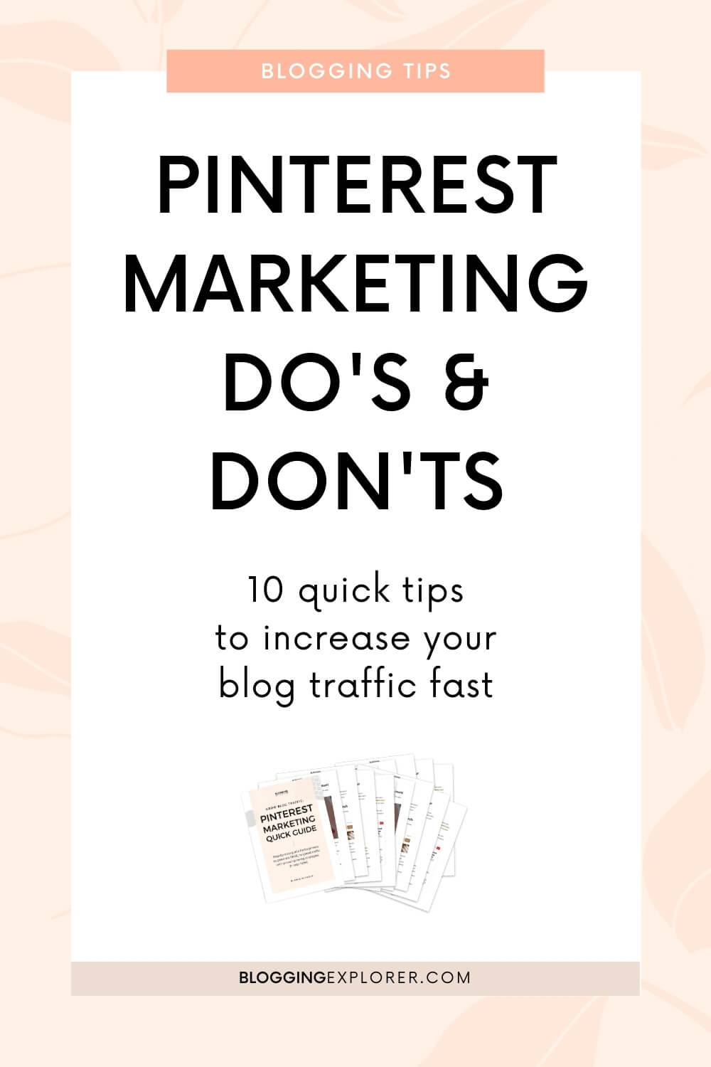 10 Quick Pinterest Marketing Do\'s and Don\'ts (To Grow Blog Traffic)