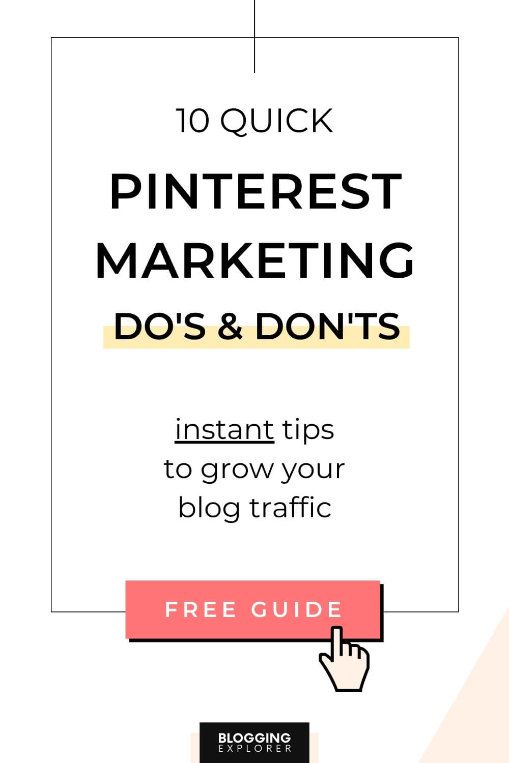 Pinterest marketing strategy dos and donts - How to grow blog traffic with Pinterest for free