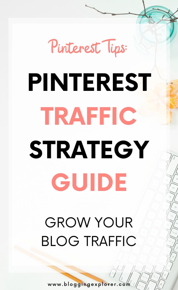 Pinterest strategy guide for beginners - How to drive traffic to your website and blog using Pinterest marketing