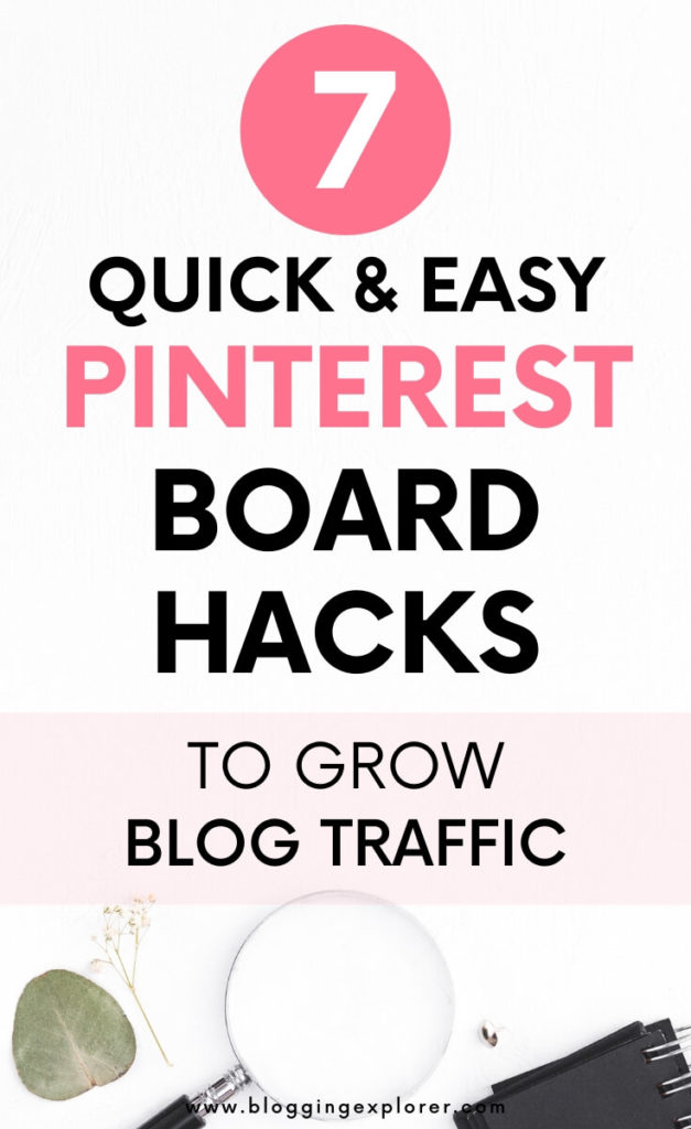 Quick tips to organize your Pinterest boards to increase your blog traffic fast