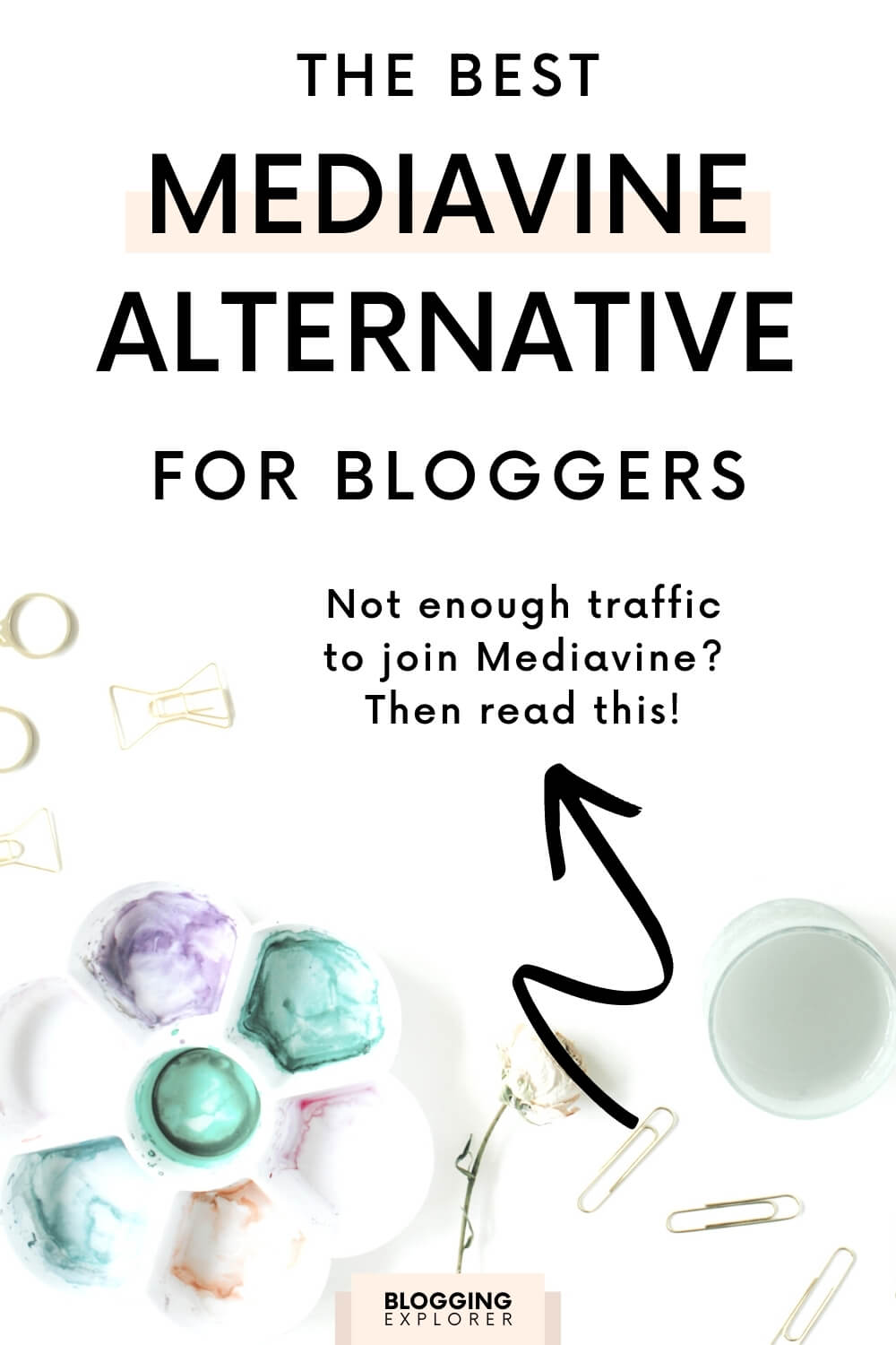 The best Mediavine alternative for bloggers- Make money blogging with display ad networks - Blogging Explorer