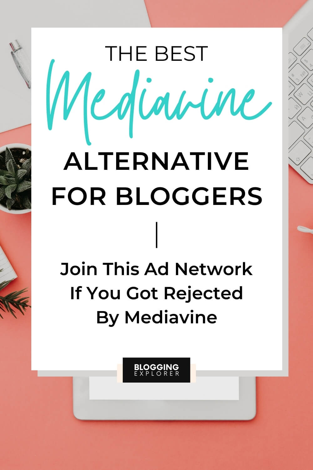 The best Mediavine alternative for bloggers and publishers to make money online
