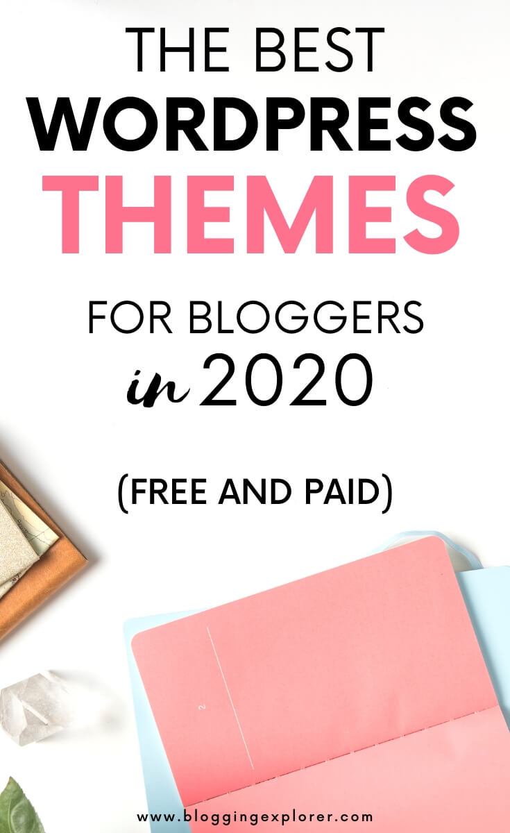 The best WordPress themes for bloggers in 2020
