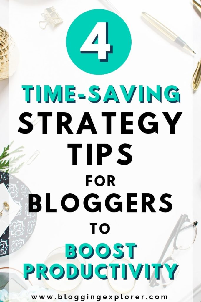 The best blogging strategy tips to save time and make money blogging