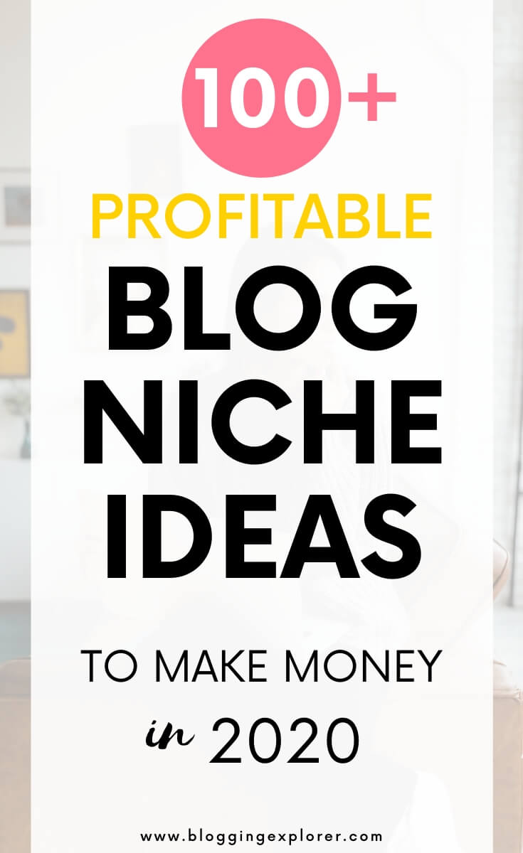 Top profitable blog niche ideas to make money online in 2020
