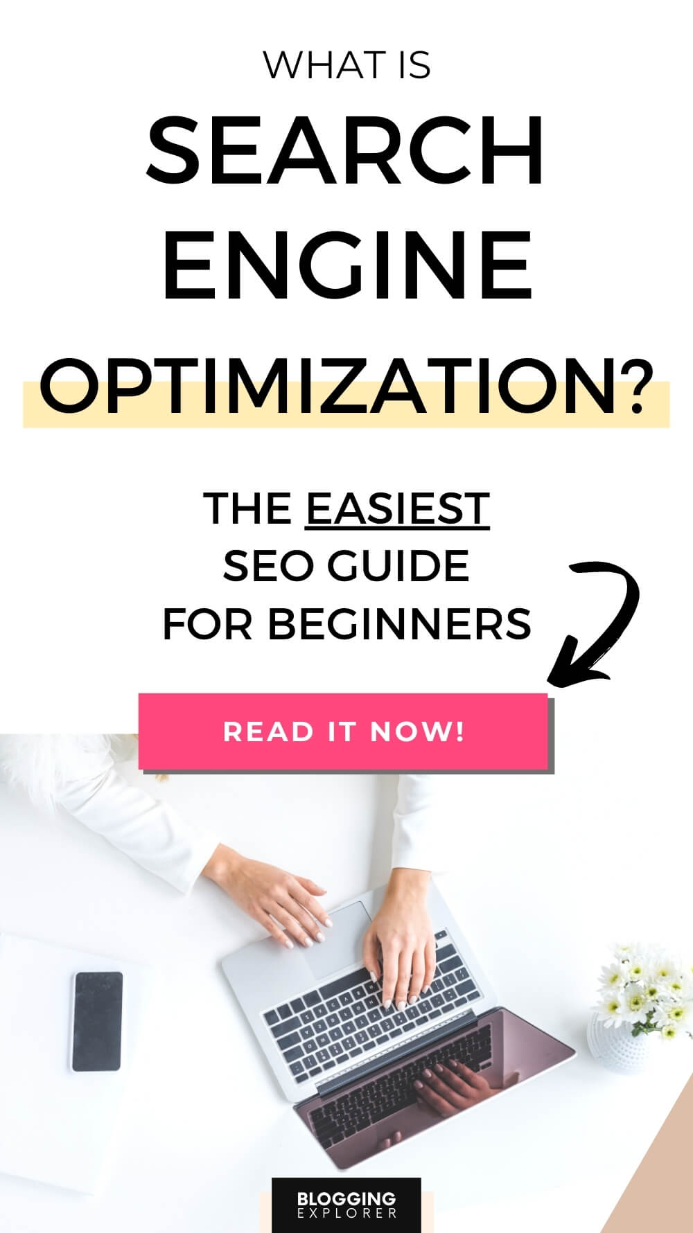 What is Search Engine Optimization? SEO for Bloggers in 2020