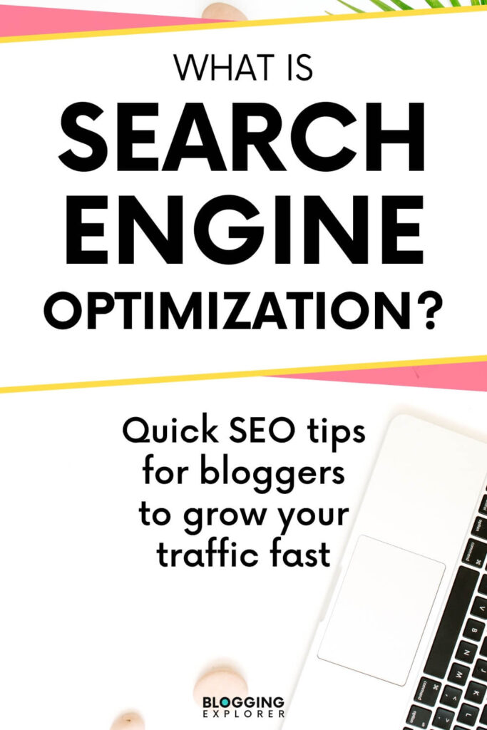 What is search engine optimization - Easy SEO guide for beginners and SEO tips for bloggers